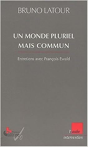 Livre Un monde pluriel mais commun pdf