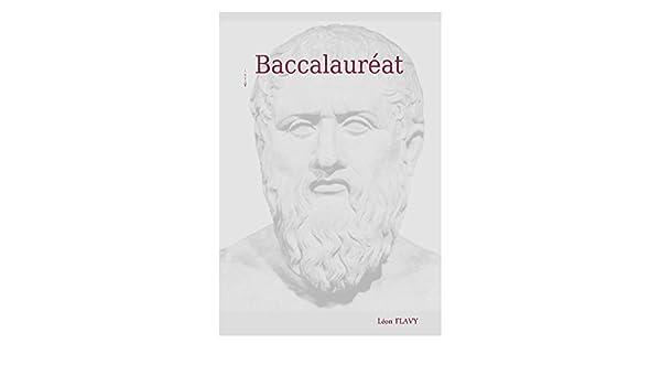 BAC PHILO 2017 L***** (French Edition) - Kindle edition by Léon Flavy. Politics & Social Sciences Kindle eBooks @ Amazon.com.
