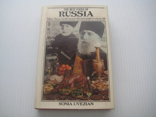 Best Foods of Russia by Sonia Uvezian