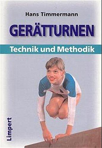 Gerätturnen, Technik und Methodik