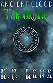 The Order (Ancient Blood Book 1)