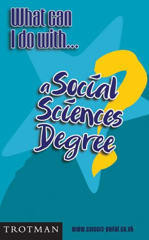 Download What Can I Do with a Social Sciences Degree? (What Can I Do with... Series) PDF