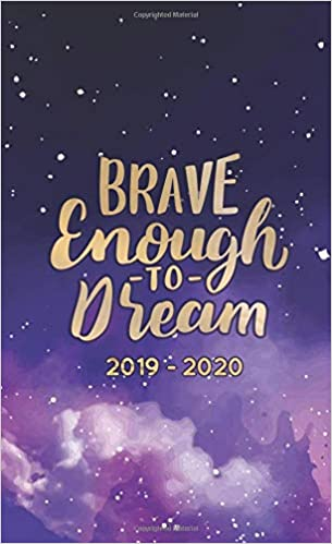 Brave Enough to Dream 2019-2020: Two Year Monthly Pocket ...