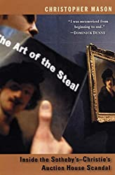 The Art of the Steal: Inside the Sotheby's-Christies Auction House Scandal