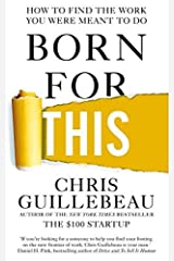 Born for This by Chris Guillebeau (2016-12-24) Paperback