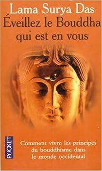Éveillez le Bouddha qui est en vous par Das