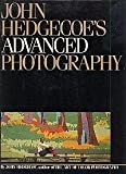 John Hedgecoe's Advanced Photography, Hedgecoe, John, 0671426249