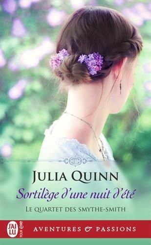 Le Quartet des Smythe-Smith, Tome 2 : Sortilège d'une nuit d'été