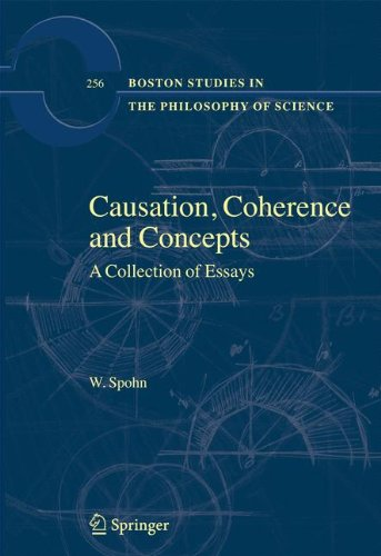 Causation, Coherence and Concepts: A Collection of Essays (Boston Studies in the Philosophy and History of Science) by Brand: Springer