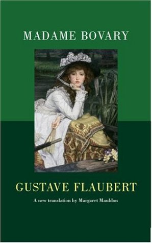 Madame Bovary (Oxford World's Classics Hardcovers) ebook