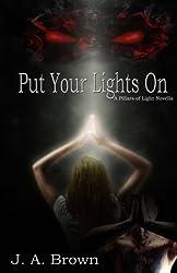 Put Your Lights On: A Pillars of Light Novella