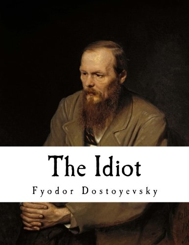 the-idiot-fyodor-dostoyevsky