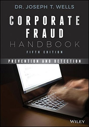 Corporate Fraud Handbook: Prevention and Detection