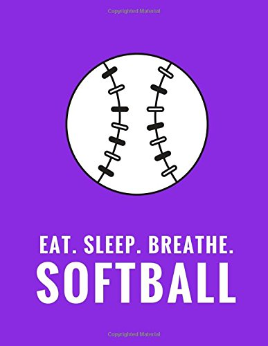 Download Eat. Sleep. Breathe. Softball: Composition Notebook for Softball Fans, 100 Lined Pages, Purple (Large, 8.5 x 11 in.) (Softball Notebook) pdf