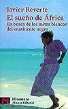 Sueno de Africa, Javier Reverte, 8420634271