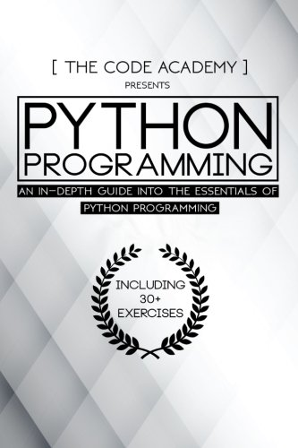 Download Python Programming: An In-Depth Guide Into The Essentials Of Python Programming pdf