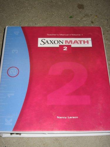Vol. 1: Teacher Edition (Saxon Math Grade 2)