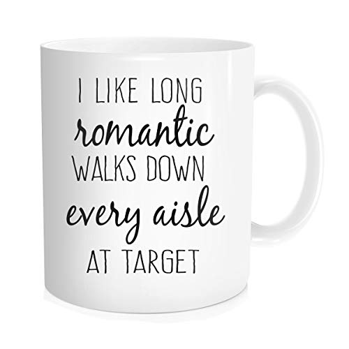 Hasdon-Hill Funny Coffee Mug for Women, I Like Long Romantic Walks Down the Aisle at Target Coffee Tea Cups, Cute Mugs Unique Gift for Mom Friends Birthday Christmas 11 oz Bone China White