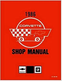 fully illustrated 1986 corvette factory repair shop service manual rh amazon com 1986 corvette service manual pdf 1986 corvette service manual pdf