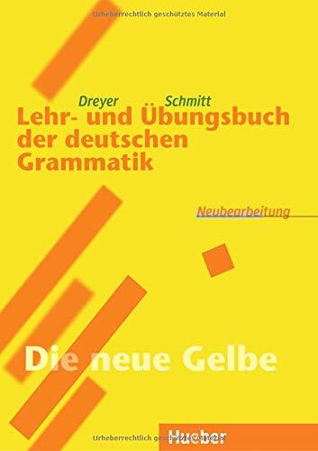 Lehr- und Übungsbuch der deutschen Grammatik: Neubearbeitung (German Edition)