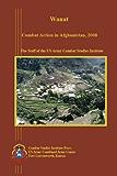 Wanat: Combat Action in Afghanistan, 2008