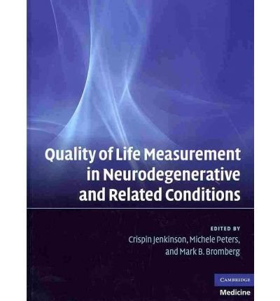 [(Quality of Life Measurement in Neurodegenerative and Related Conditions: Assessment and Clinical Implications)] [Author: Crispin Jenkinson] published on (March, 2011) pdf