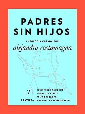 Amazon.com: Padres sin hijos (Antologías Traviesa nº 6) (Spanish
