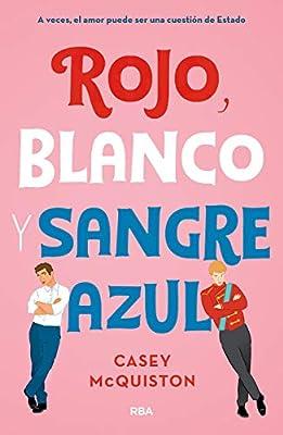 Rojo, blanco y sangre azul (FICCIÓN SIN LÍMITES): Amazon.es: Mcquinston,  Casey, Martín Sanz, María Cristina: Libros