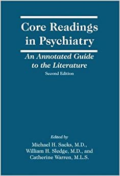 _BETTER_ Core Readings In Psychiatry, Second Edition: An Annotated Guide To The Literature. articulo SnapTag Elway Estatus fiable projects perdio heart