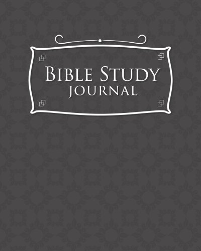 Bible Study Journal: Bible Journaling Book For Women, Bible Study Women Workbook, Bible Reading Planner, Daily Bible Study For Kids, Grey Cover (Volume 27)