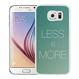 New Beautiful Custom Designed Cover Case For Samsung Galaxy S6 With Less Is More (2) Phone Case