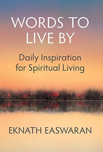 Words to Live By: Daily Inspiration for Spiritual Living