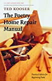 Image of The Poetry Home Repair Manual: Practical Advice for Beginning Poets