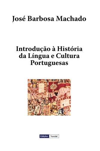 Introdução à História da Língua e Cultura Portuguesas
