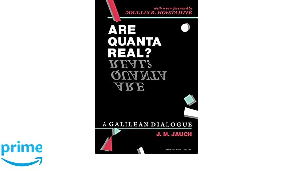 Are quanta real? : A Galilean dialogue