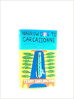 Narrow Dog To Carcassonne,Terry Darlington Antyki i Sztuka