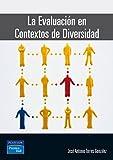 img - for La evaluacion en contextos de diversidad book / textbook / text book