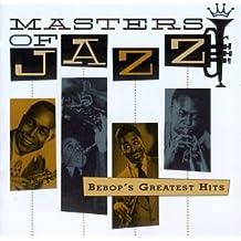 Masters of Jazz 2: Bebop's Greatest Hits