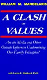 A Clash of Values, William M. Mandelaris, 1893160017