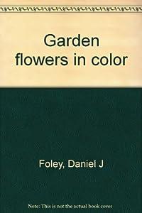 Hardcover Garden flowers in color Book