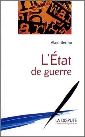 Telechargement Gratuit De Livres Gratuits L Etat De Guerre By Alain