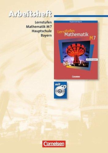 Lernstufen Mathematik - Bayern: 7. Jahrgangsstufe - Arbeitsheft mit eingelegten Lösungen und CD-ROM: Für M-Klassen