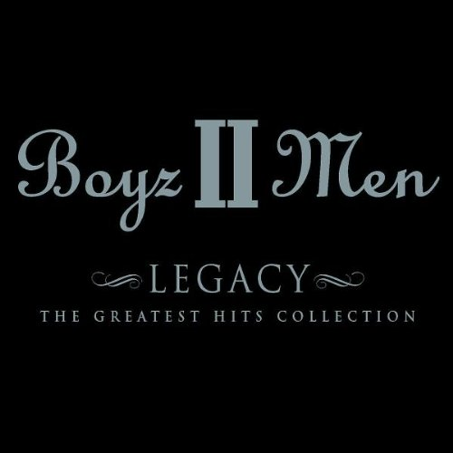 Price comparison product image Boyz II Men - Legacy: Greatest Hits Collection