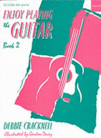 Enjoy Playing the Guitar Book 2: Bk. 2 (Enjoy Playing Guitar) por Debbie Cracknell