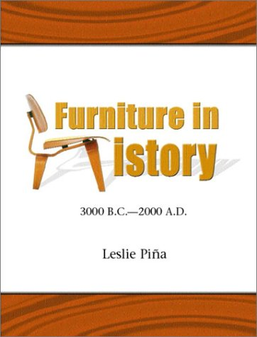 Furniture in History: 3000 B.C. - 2000 A.D. by Prentice Hall