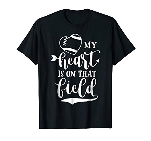 My Heart Is On that Field Football T-Shirt Mom and Dad Gift