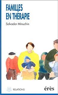 Familles en thérapie par Salvador Minuchin