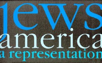 Jews/America: A Representation