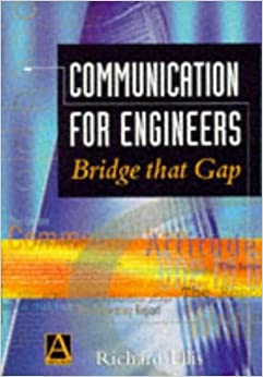 Book Communication for Engineers: Bridging the Gap by Richard Ellis (1997-06-27)