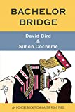 Bachelor Bridge: An Honors Book from Master Point